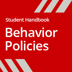 Student Handbook - Behavior Policies